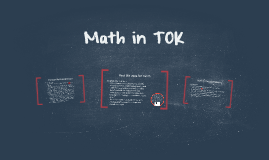 Math in TOK
