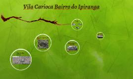 Vila Carioca contaminação