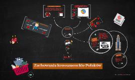 Copy of Zachowania konsumenckie Polaków