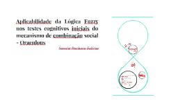 Aplicação da Lógica Fuzzy testes cognitivos iniciais - Oraculous
