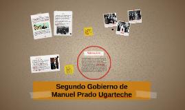 Segundo Gobierno de Manuel Prado Ugarteche