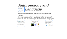 Language and Anthropology ANTH 150