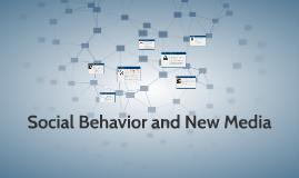 Social Behavior and New Media