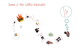 Copy of Team 2: The Little Rascals