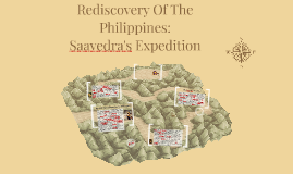Copy of Rediscovery Of The Philippines: Saavedra's Expedition
