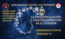 LA DESENTRALIZACION Y LA DESCONCENTRACION EN EL ECUADOR