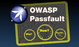 OWASP Passfault for Better Passwords