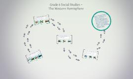 Grade 6 Social Studies ~