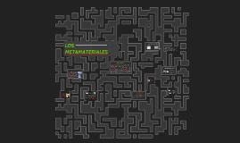 Copy of LOS METAMATERIALES