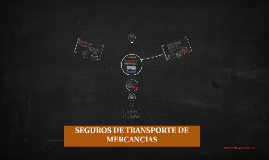 Copy of SEGUROS DE TRANSPORTES DE MERCANCIAS