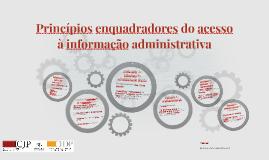 Princípios enquadradores do acesso à informação administrati