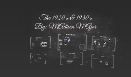 The 1920's &1930's