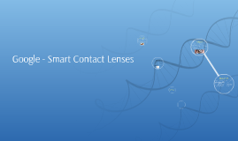 Copy of Google- Smart Contact Lenses