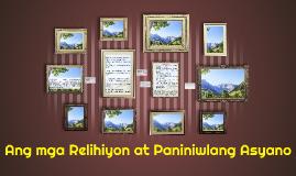 Ang mga Relihiyon at Paniniwlang Asyano