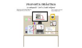"""Proposta didàctica: La webquest """"L'art a l'edat mitjana"""""""