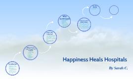 Happiness Heals Hospitals