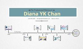 Diana YK Chan's Timeline Prezumé Sample