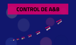 CONTROL DE A&B