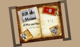 "Intro to ""Of Mice and Men"""
