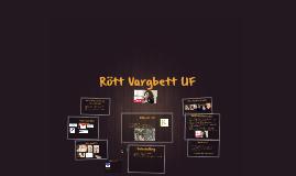 Rött Vargbett UF