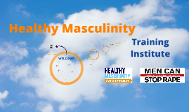 2016 Healthy Masculinity Training Institute