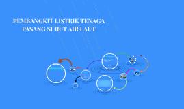 Copy of PEMBANGKIT LISTRIK TENAGA PASANG SURUT AIR LAUT