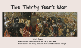 The Thirty Year's War