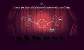 Costos politicos del desarrollo economico porfirista