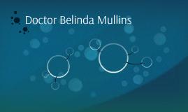 Doctor Belinda Mullins