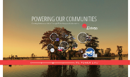 2016 Update - Powering Our Louisiana Communities