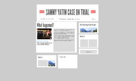 SAMMY YATIM CASE IN