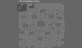 The Something Express