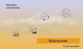 Roland ének