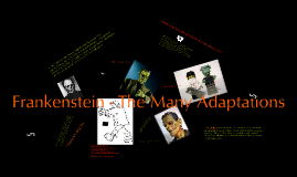 Frankenstein - The Many Adaptations