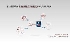 Copy of O SISTEMA RESPIRATÓRIO