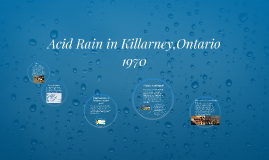Acid Rain in Killarney,Ontario 1970