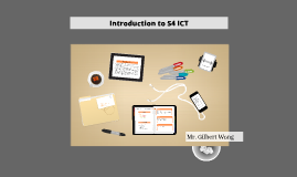 Introduction to S4 ICT