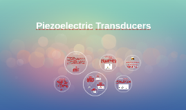 Copy of Piezoelectric Transducers