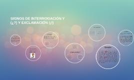 SIGNOS DE INTERROGACIÓN Y (¿?) Y EXCLAMACIÓN)