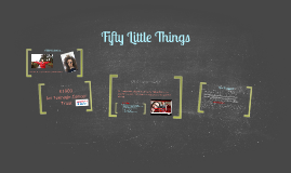 Fifty Little Things