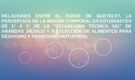 RELACIONES ENTRE EL ÍNDICE DE QUETELET, LA PERCEPCIÓN DE LA