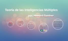 Copy of Teoría de las Inteligencias Múltiples