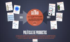 POLÍTICAS DE PRODUCTOS