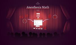 Anesthesia Math