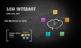 LCM Interact