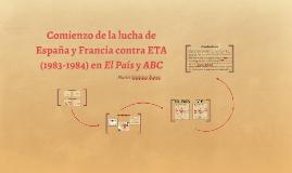 Comienzo de la lucha de España y Francia contra ETA (1983-19