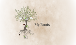 My Roots