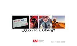 ¿Quo vadis, Olberg?