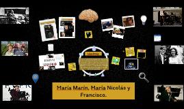 María Marín, María Nicolás y Fran
