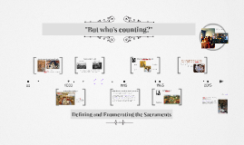 """But who's counting? Defining """"the sacraments"""""""